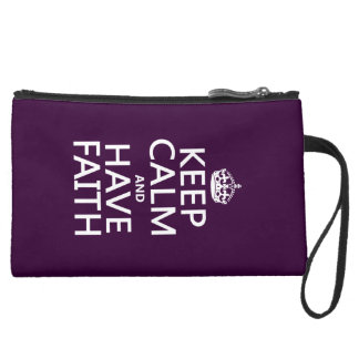 Keep Calm and Have Faith (customisable colours) Suede Wristlet