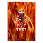 Keep Calm and Have Your Text on Sizzling Bacon Card