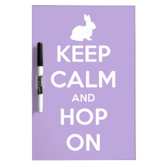 Keep Calm and Hop On Lavender and White Dry Erase Board