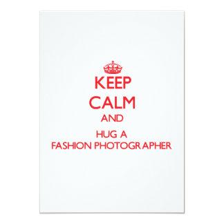 Keep Calm and Hug a Fashion Photographer 13 Cm X 18 Cm Invitation Card