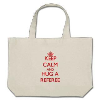 Keep Calm and Hug a Referee Tote Bag