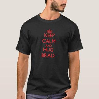 Keep Calm and HUG Brad T-Shirt
