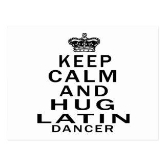 Keep Calm And Hug Latin Dancer Postcards