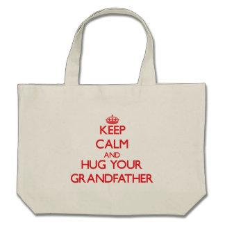 Keep Calm and HUG  your Grandfather Canvas Bags