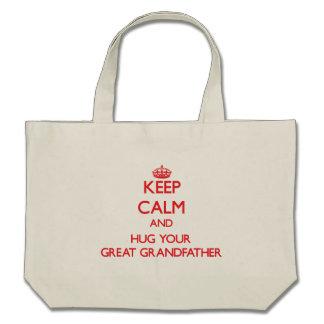 Keep Calm and HUG  your Great Grandfather Bag