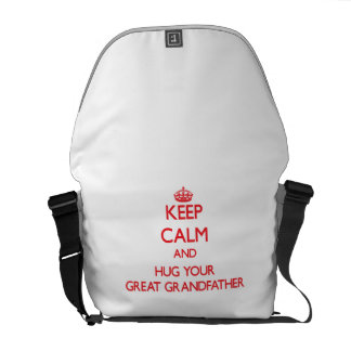 Keep Calm and HUG  your Great Grandfather Courier Bags