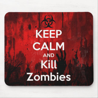 keep calm and kill zombies mouse pad