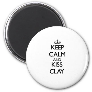 Keep Calm and Kiss Clay Magnet