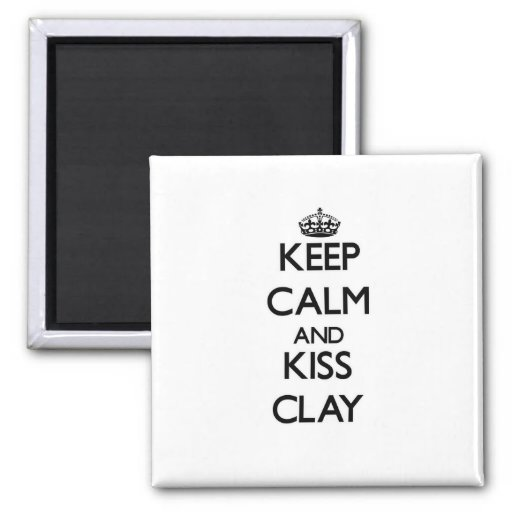 Keep Calm and Kiss Clay Refrigerator Magnet