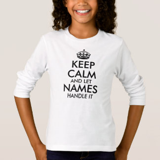 keep calm and let add your own name handle it cool T-Shirt