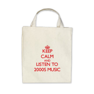 Keep calm and listen to 2000S MUSIC Tote Bags