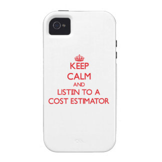Keep Calm and Listen to a Cost Estimator iPhone 4/4S Covers