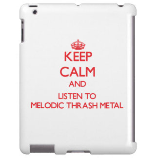 Keep calm and listen to MELODIC THRASH METAL