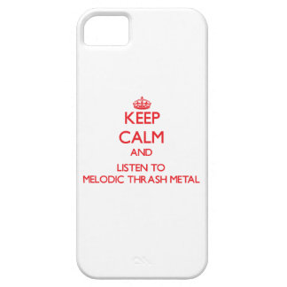 Keep calm and listen to MELODIC THRASH METAL iPhone 5 Cover