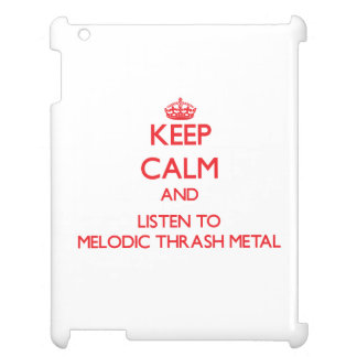 Keep calm and listen to MELODIC THRASH METAL Cover For The iPad