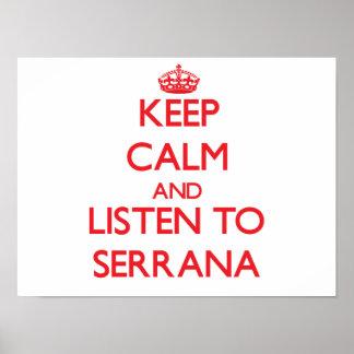 Keep calm and listen to SERRANA Poster