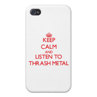 Keep calm and listen to THRASH METAL iPhone 4 Cover