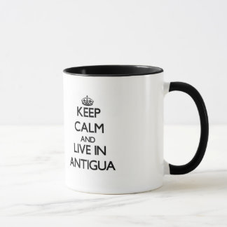 Keep Calm and Live In Antigua Mug
