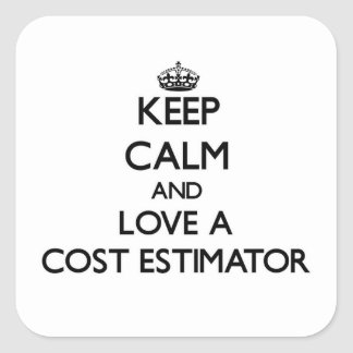 Keep Calm and Love a Cost Estimator Sticker