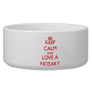 Keep Calm and Love a Notary Pet Food Bowl