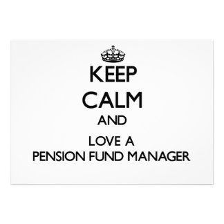 Keep Calm and Love a Pension Fund Manager Custom Invite