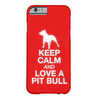 Keep Calm And Love A Pit Bull iPhone 6 case