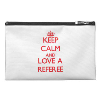 Keep Calm and Love a Referee Travel Accessory Bag