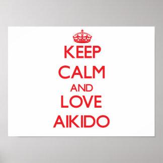 Keep calm and love Aikido Print