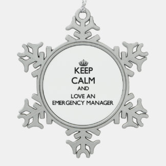 Keep Calm and Love an Emergency Manager Snowflake Pewter Christmas Ornament