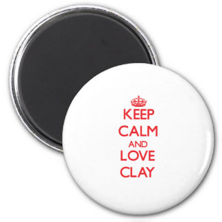 Keep calm and love Clay Magnets