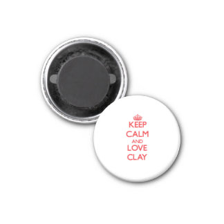 Keep Calm and Love Clay Refrigerator Magnet