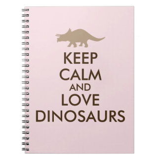 Keep Calm and Love Dinosaurs Triceratops Custom Notebook