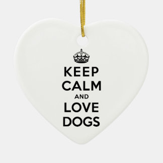 Keep Calm and Love Dogs Ceramic Heart Decoration