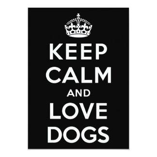 Keep Calm and Love Dogs Custom Invitations