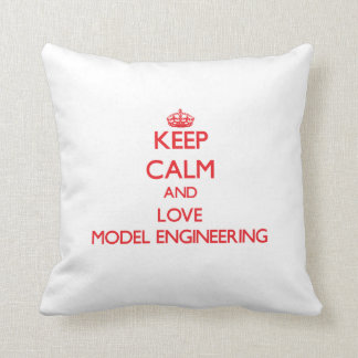 Keep calm and love Model Engineering Throw Pillow