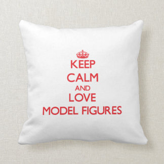Keep calm and love Model Figures Pillows
