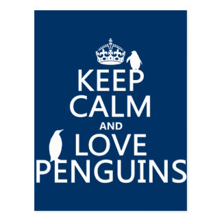 Keep Calm and Love Penguins (any colour) Postcard