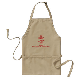 Keep calm and love Professional Wrestling Adult Apron