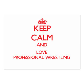 Keep calm and love Professional Wrestling Business Card Template