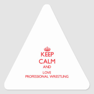 Keep calm and love Professional Wrestling Stickers