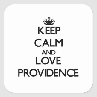 Keep Calm and love Providence Square Sticker