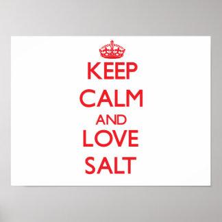 Keep calm and love Salt Poster