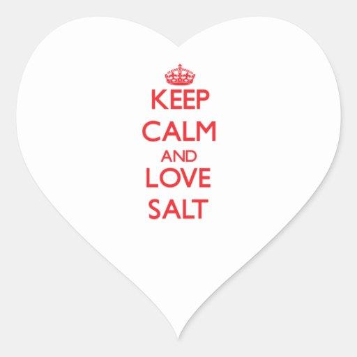 Keep calm and love Salt Stickers