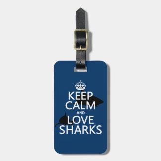 Keep Calm and Love Sharks (customisable colours) Luggage Tag