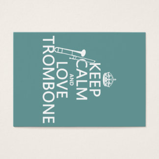 Keep Calm and Love Trombone (any background color) Business Card