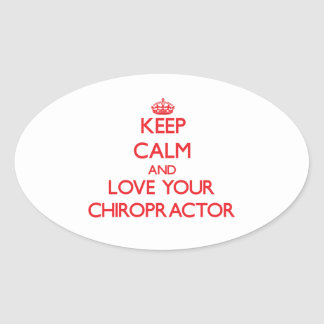 Keep Calm and Love your Chiropractor Oval Stickers