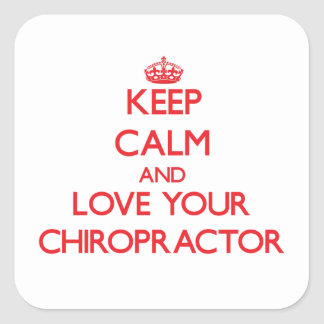 Keep Calm and Love your Chiropractor Stickers