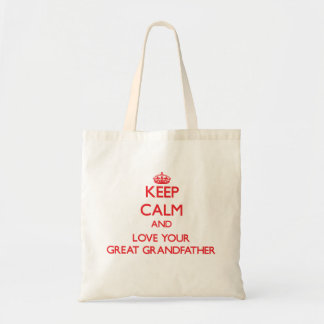 Keep Calm and Love your Great Grandfather Tote Bag