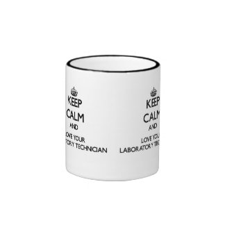 Keep Calm and Love your Laboratory Technician Ringer Mug