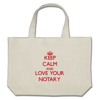 Keep Calm and Love your Notary Canvas Bags